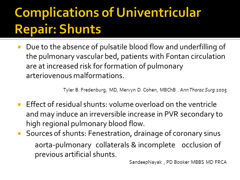  Due to the absence of pulsatile blood flow and underfilling of the pulmonary vascular bed, patients with Fontan circulation are at increased risk fo