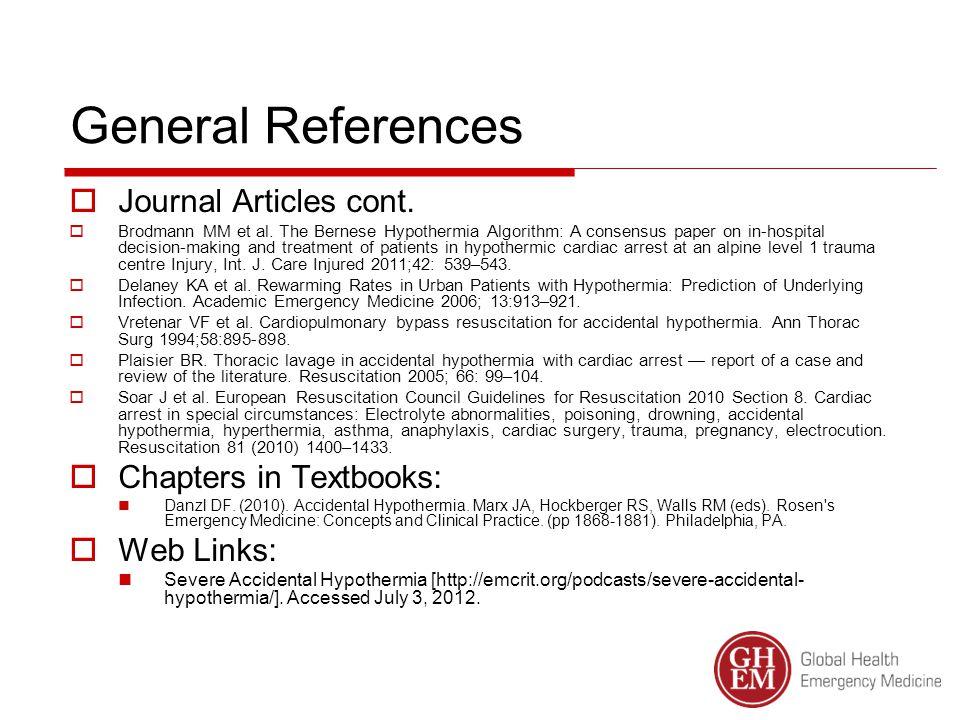 General References  Journal Articles cont.  Brodmann MM et al.