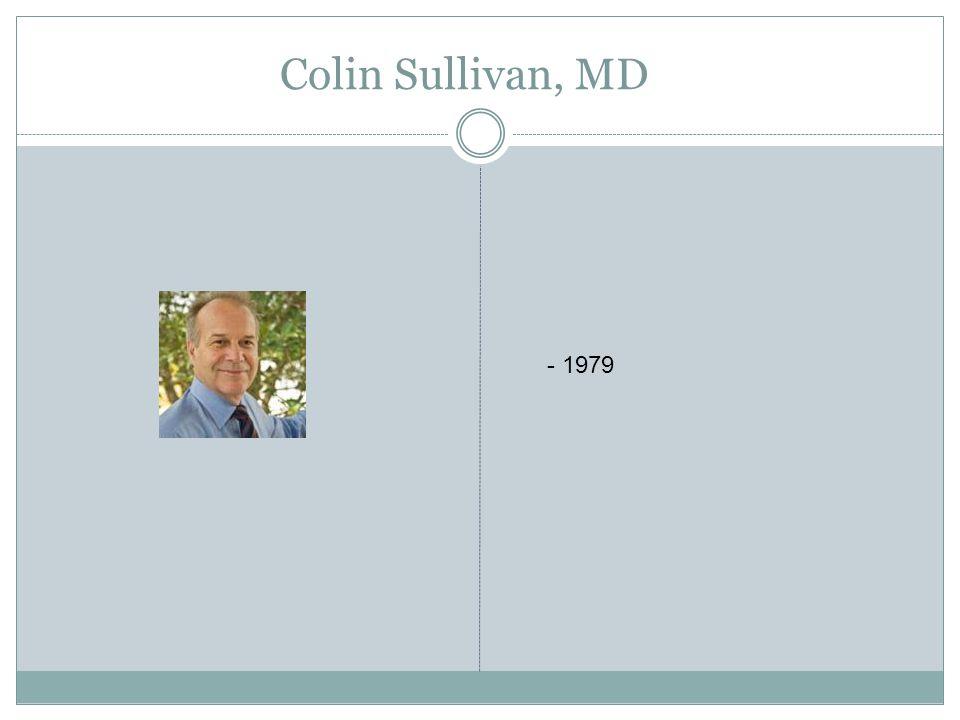 Colin Sullivan, MD - 1979