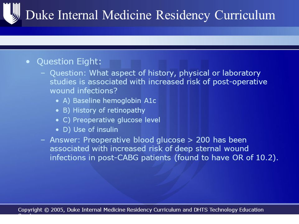 Copyright © 2005, Duke Internal Medicine Residency Curriculum and DHTS Technology Education Services Duke Internal Medicine Residency Curriculum Quest