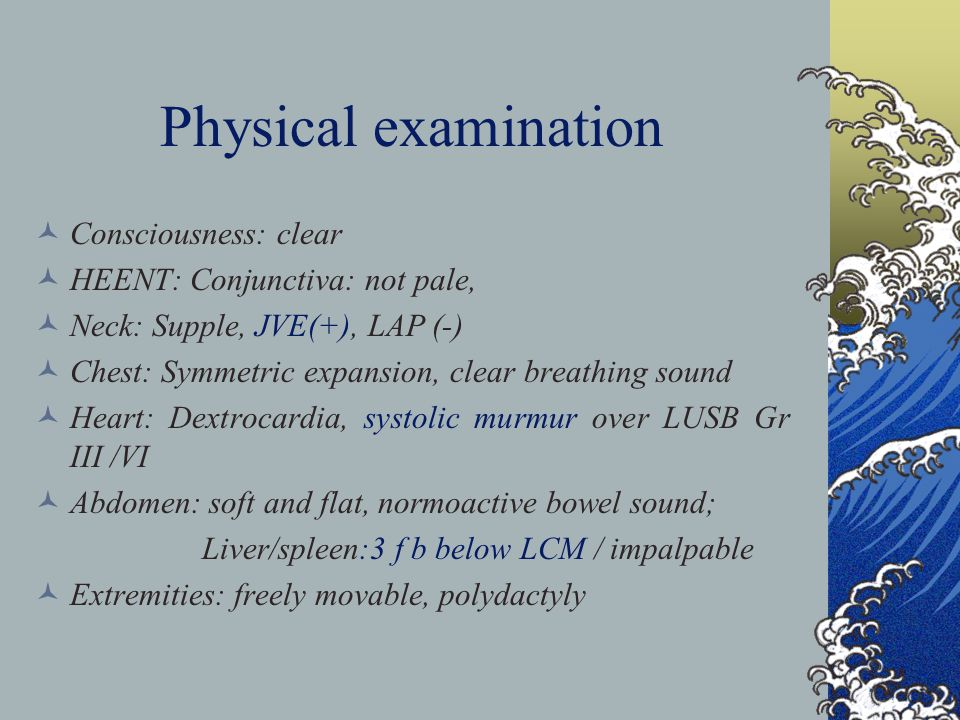 Physical examination Consciousness: clear HEENT: Conjunctiva: not pale, Neck: Supple, JVE(+), LAP (-) Chest: Symmetric expansion, clear breathing sound Heart: Dextrocardia, systolic murmur over LUSB Gr III /VI Abdomen: soft and flat, normoactive bowel sound; Liver/spleen:3 f b below LCM / impalpable Extremities: freely movable, polydactyly