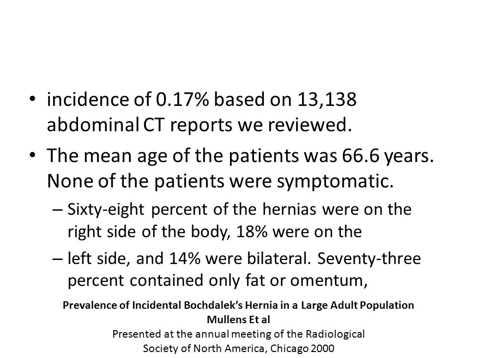 incidence of 0.17% based on 13,138 abdominal CT reports we reviewed.
