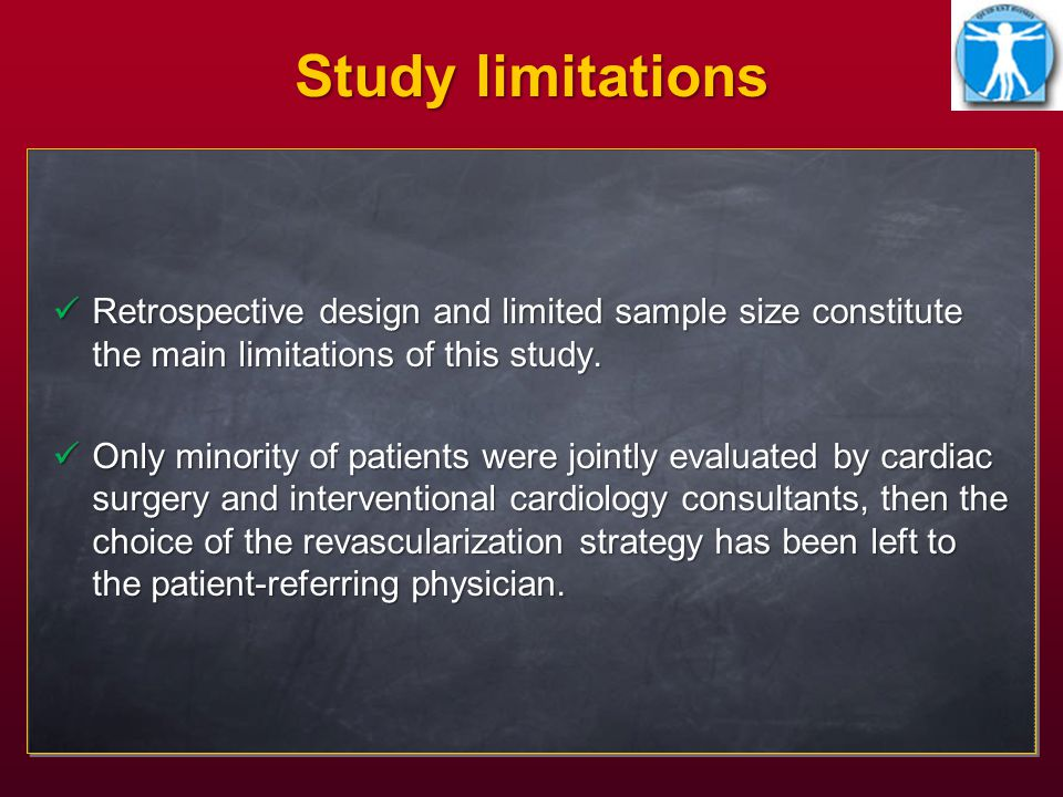 Study limitations Retrospective design and limited sample size constitute the main limitations of this study.