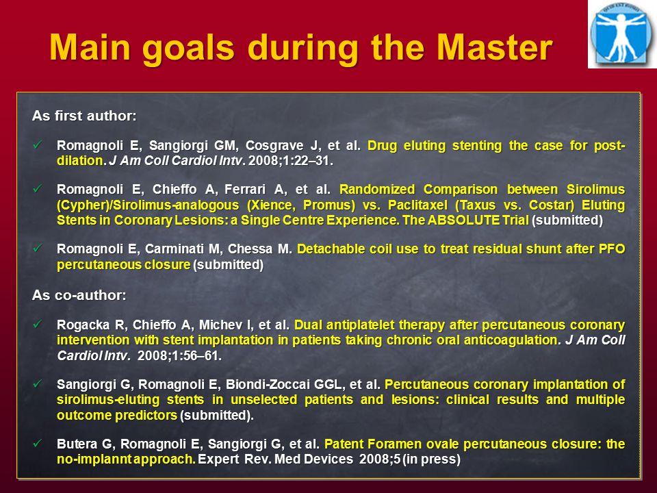 Main goals during the Master As first author: Romagnoli E, Sangiorgi GM, Cosgrave J, et al.