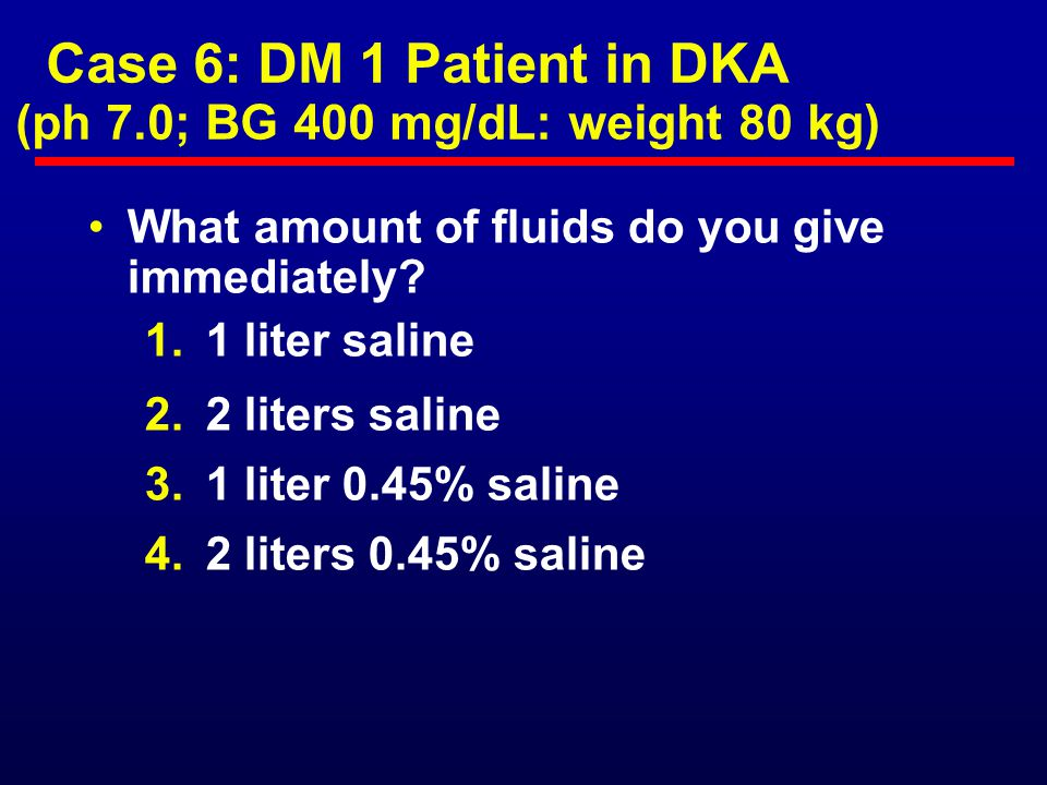 Case 5: DM 1 Patient Going for Outpatient Surgery What do you tell the patient to do.