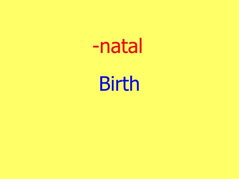 -natal Birth