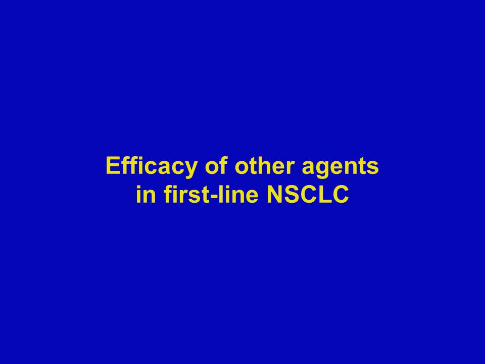 Efficacy of other agents in first-line NSCLC