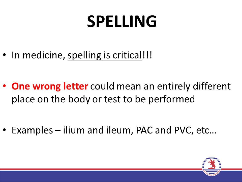 TAKING TERMS APART - Systematic Determine a medical word's meaning by looking at the component pieces. – Start at the suffix (all medical terms will h