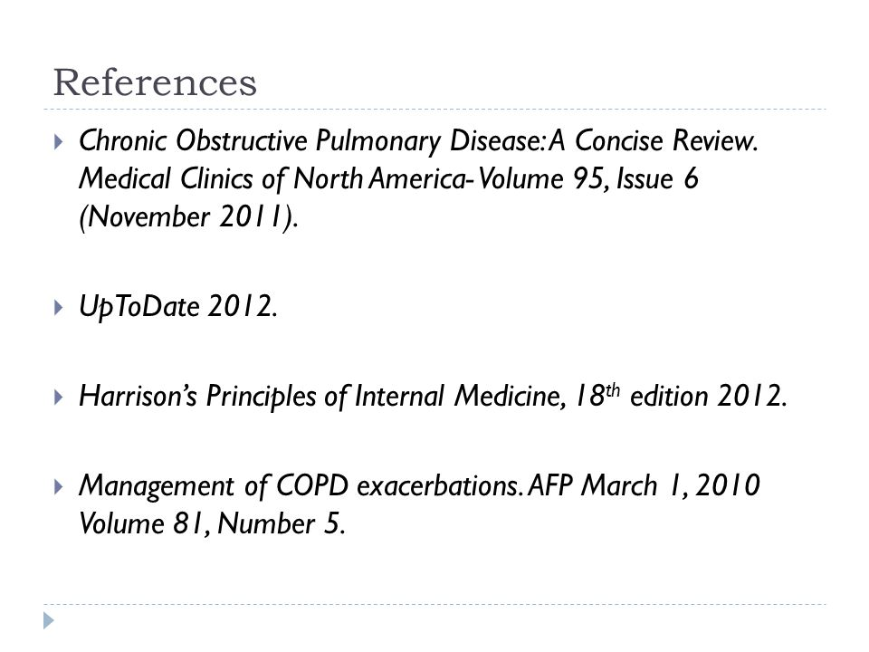 References  Chronic Obstructive Pulmonary Disease: A Concise Review.