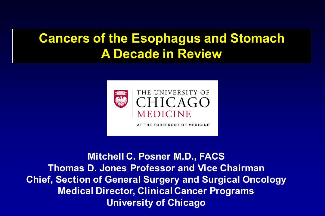 Esophageal Adenocarcinoma Relative 5 Year Survival Rates 1975-77 1987-89 2001-07 Esophageal Cancer 5% 10% 19% Ca Cancer J Clin 2012; 62: ePub