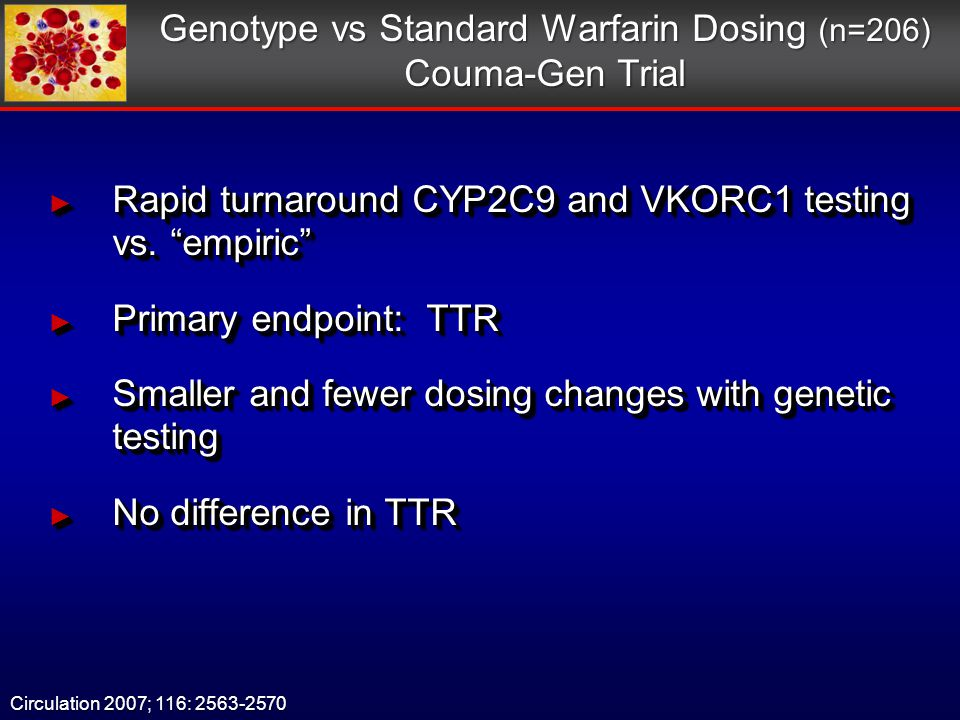 ► Rapid turnaround CYP2C9 and VKORC1 testing vs.