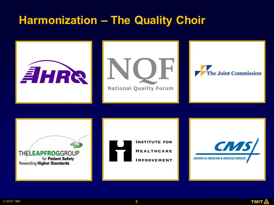 8 © 2010 TMIT Harmonization – The Quality Choir