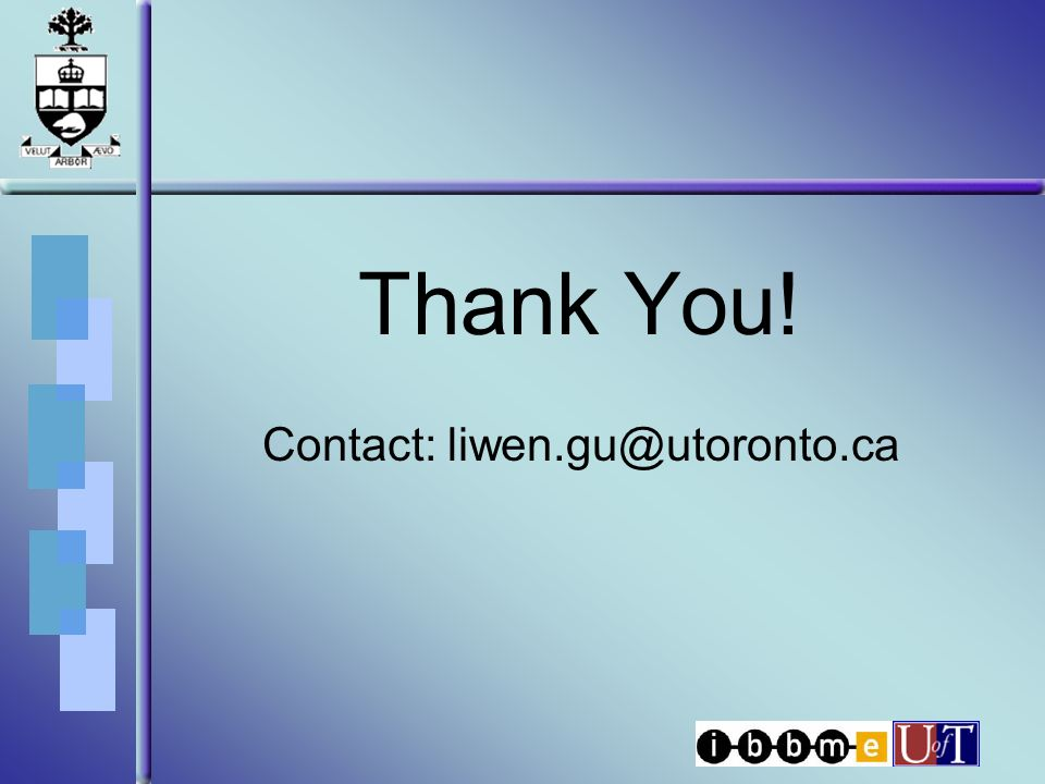 Thank You! Contact: liwen.gu@utoronto.ca