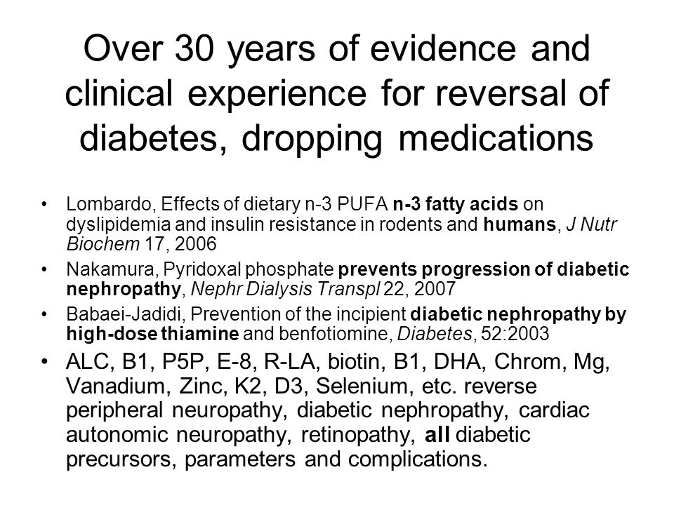 Over 30 years of evidence and clinical experience for reversal of diabetes, dropping medications Lombardo, Effects of dietary n-3 PUFA n-3 fatty acids