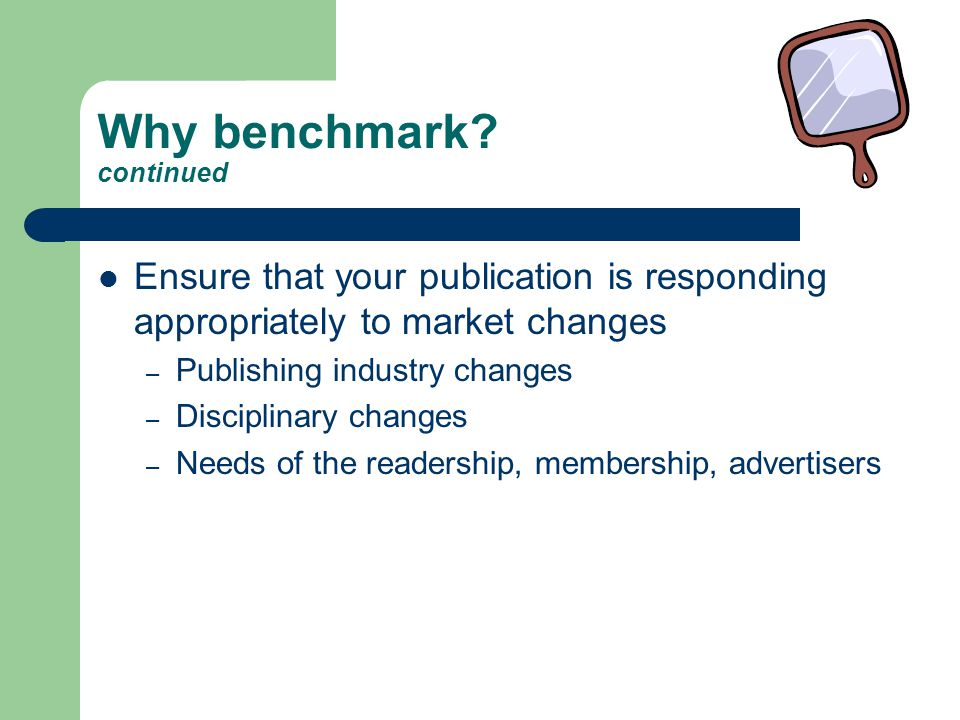 Why benchmark.