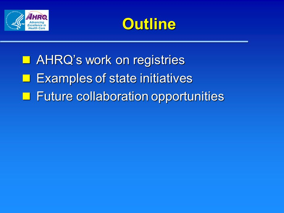 AHRQ Effective Healthcare Program The Effective Health Care Program: The Effective Health Care Program: – Reviews and synthesizes published and unpublished scientific evidence.
