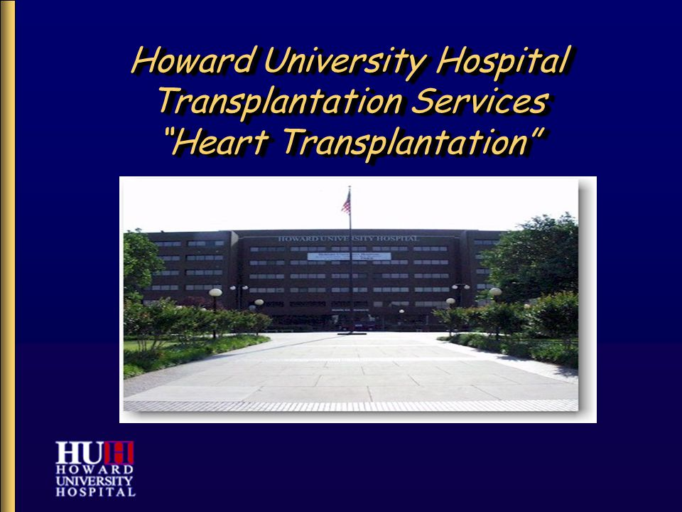 "Howard University Hospital Transplantation Services ""Heart Transplantation"""
