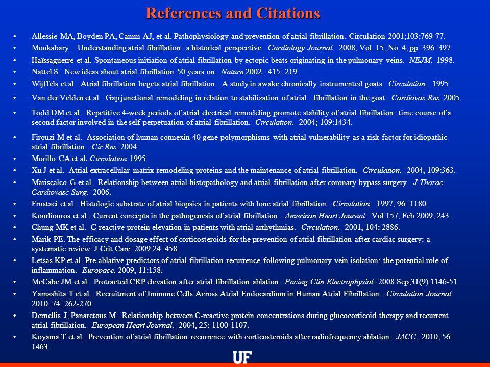 References and Citations Allessie MA, Boyden PA, Camm AJ, et al.