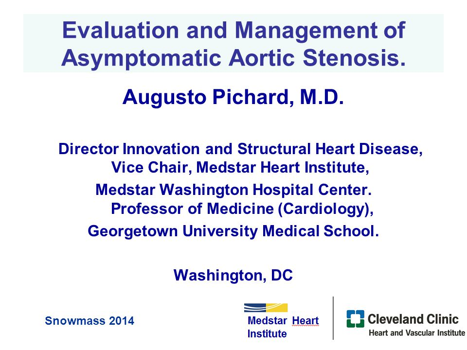 Evaluation and Management of Asymptomatic Aortic Stenosis.