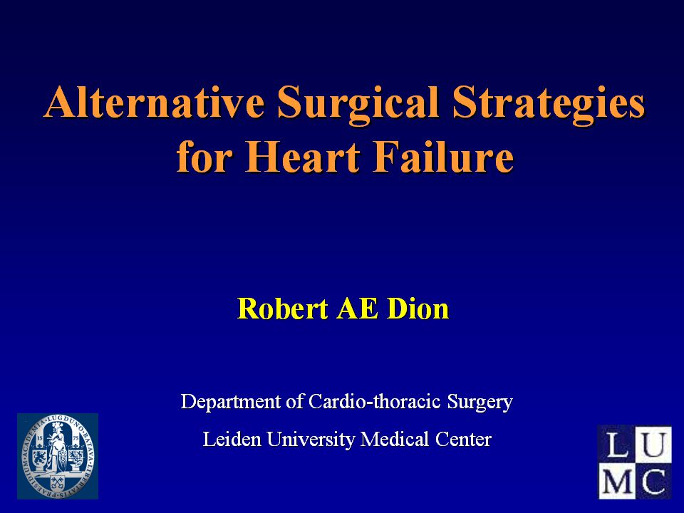 End-Stage Heart Failure: Surgical Options ischemia (CABG) mitralis insuf.