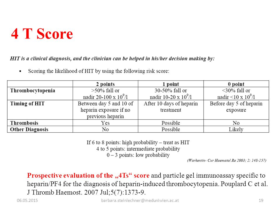"""06.05.2015barbara.steinlechner@meduniwien.ac.at19 4 T Score Prospective evaluation of the """"4Ts"""" score and particle gel immunoassay specific to heparin"""