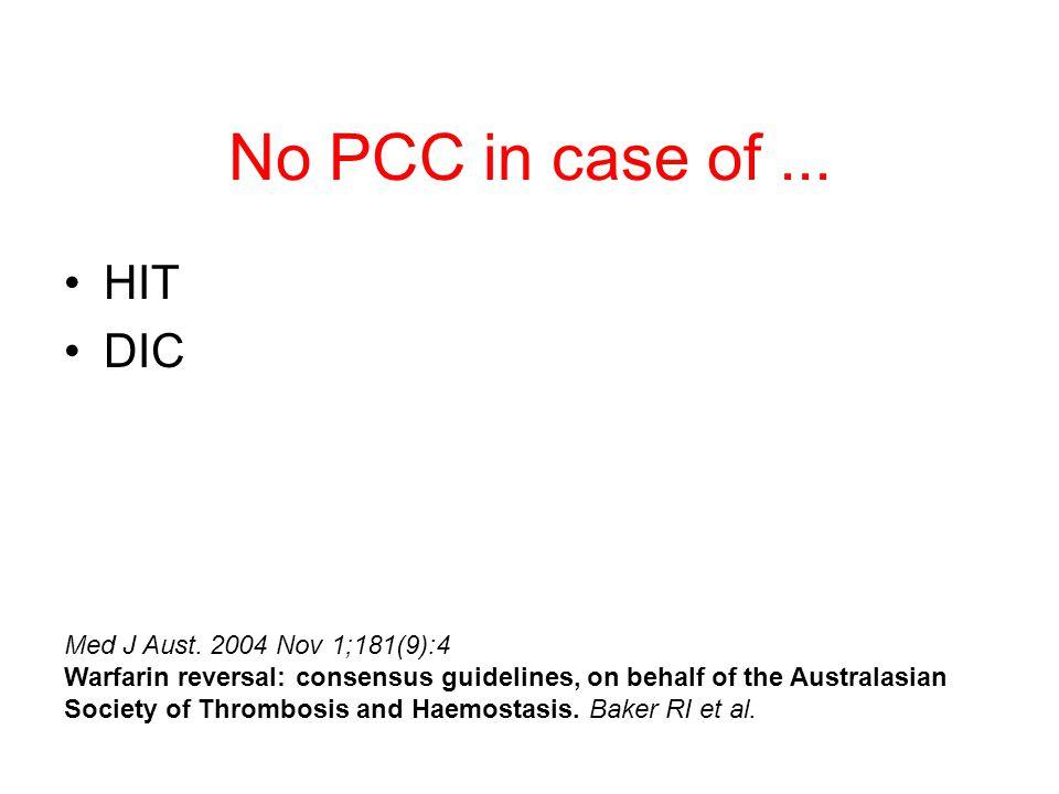 No PCC in case of... HIT DIC Med J Aust.