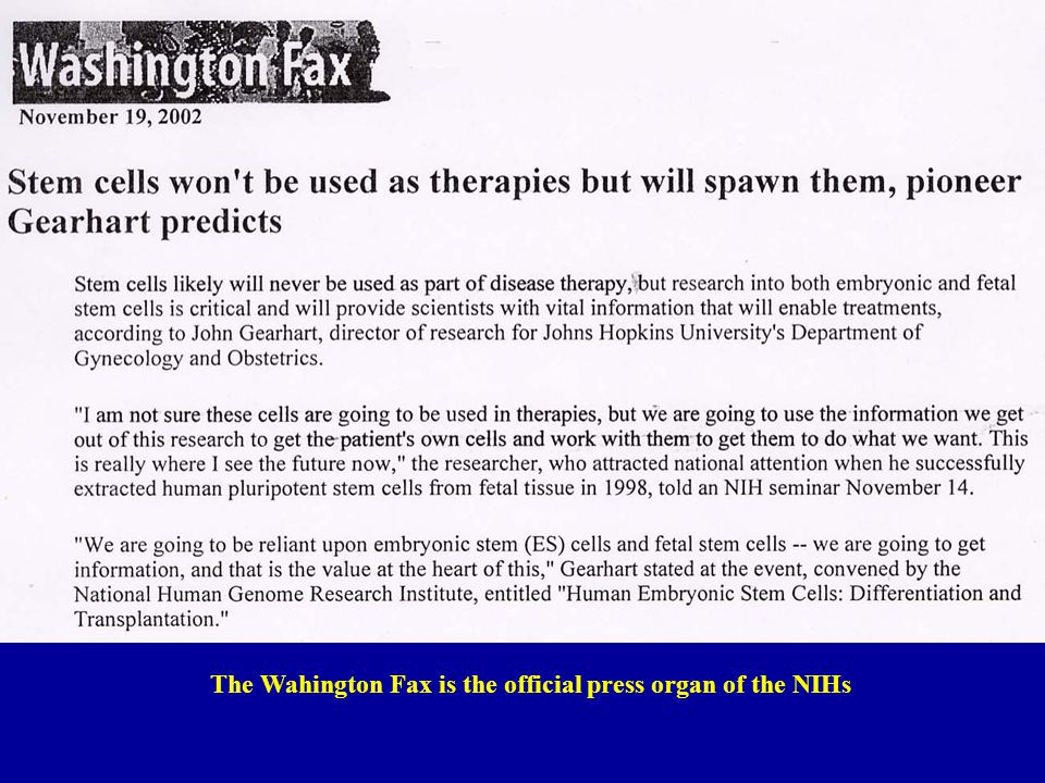The Wahington Fax is the official press organ of the NIHs