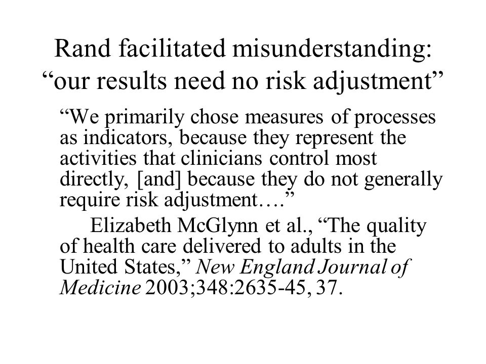 Outcome and process measures Outcome measures reflect changes in patient health.