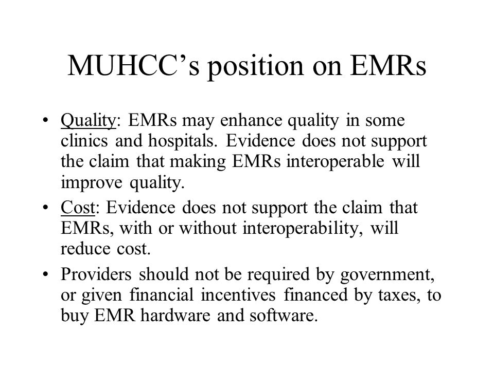 MUHCC's position on disease management Quality: DM has been shown to improve quality.