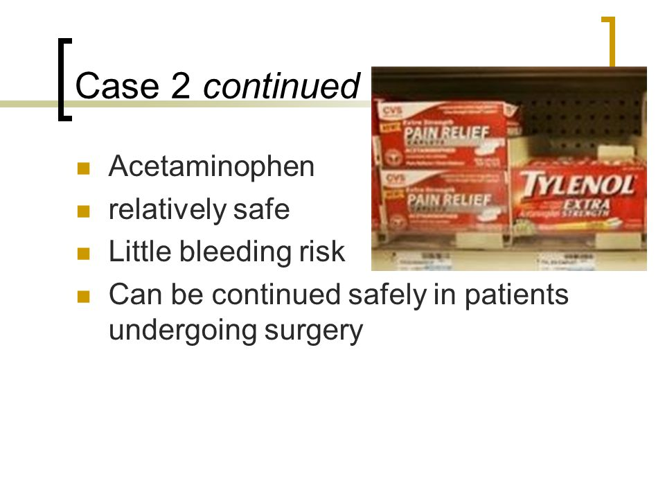 Case 8 continued Glucocorticoids continued  For minor procedures or surgery under local anesthesia (eg, inguinal hernia repair) take usual morning steroid dose.