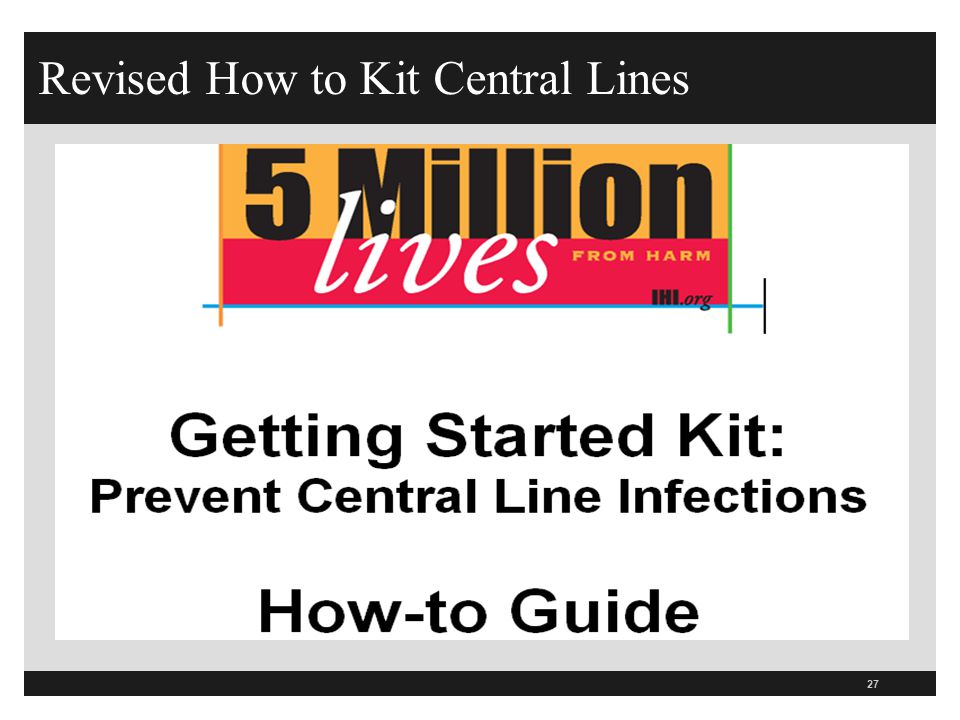 Revised How to Kit Central Lines 27