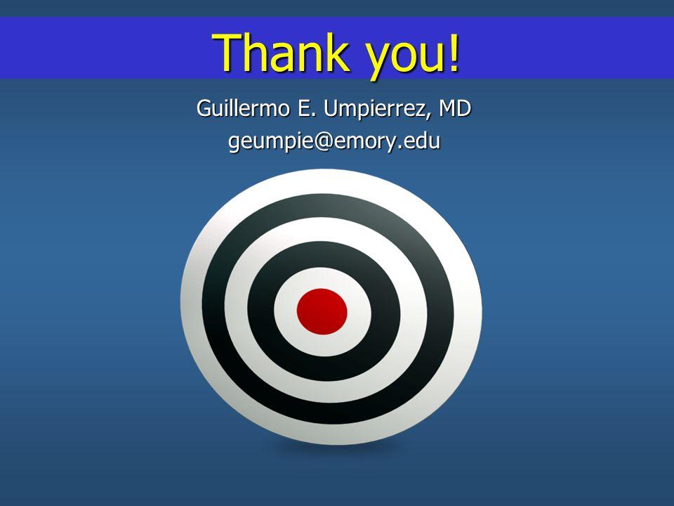 Guillermo E. Umpierrez, MD geumpie@emory.edu Thank you!