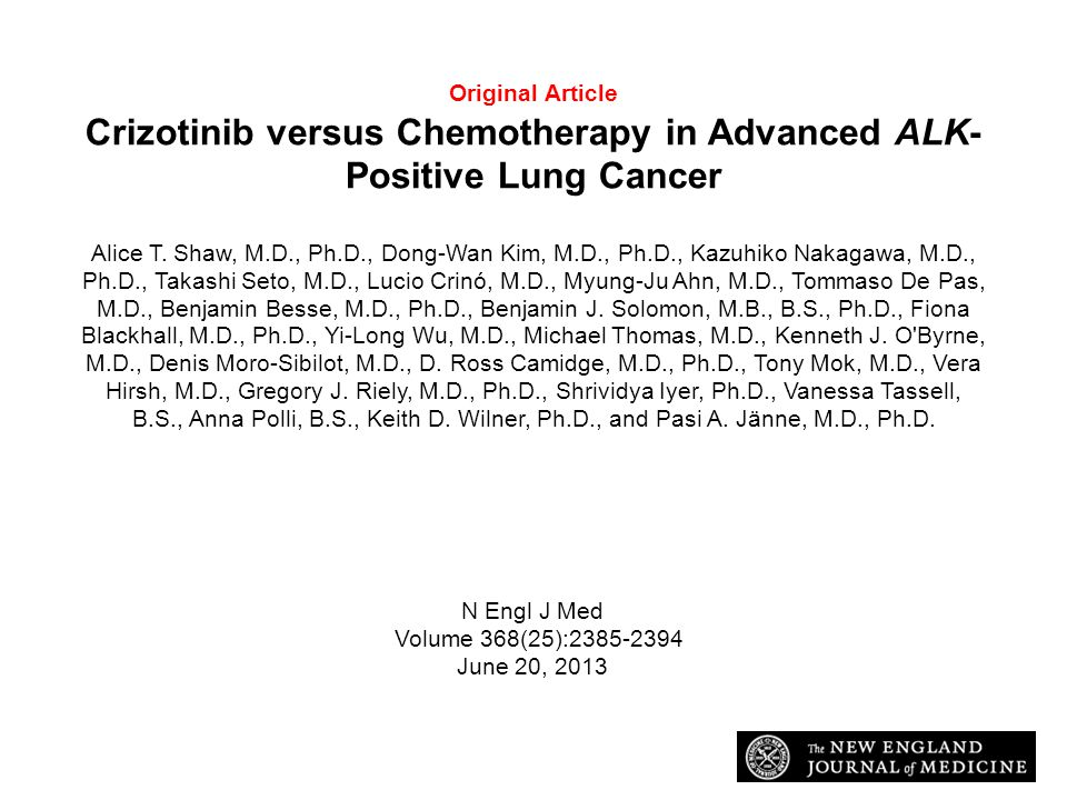 Original Article Crizotinib versus Chemotherapy in Advanced ALK- Positive Lung Cancer Alice T.