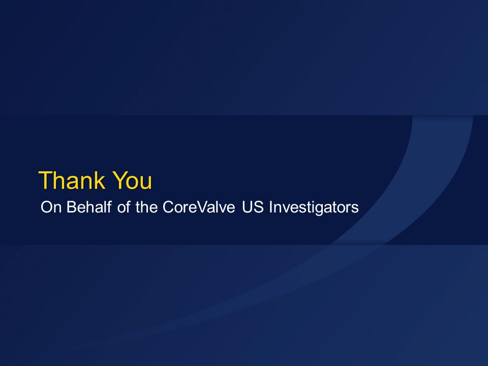 STS 2015 Thank You On Behalf of the CoreValve US Investigators