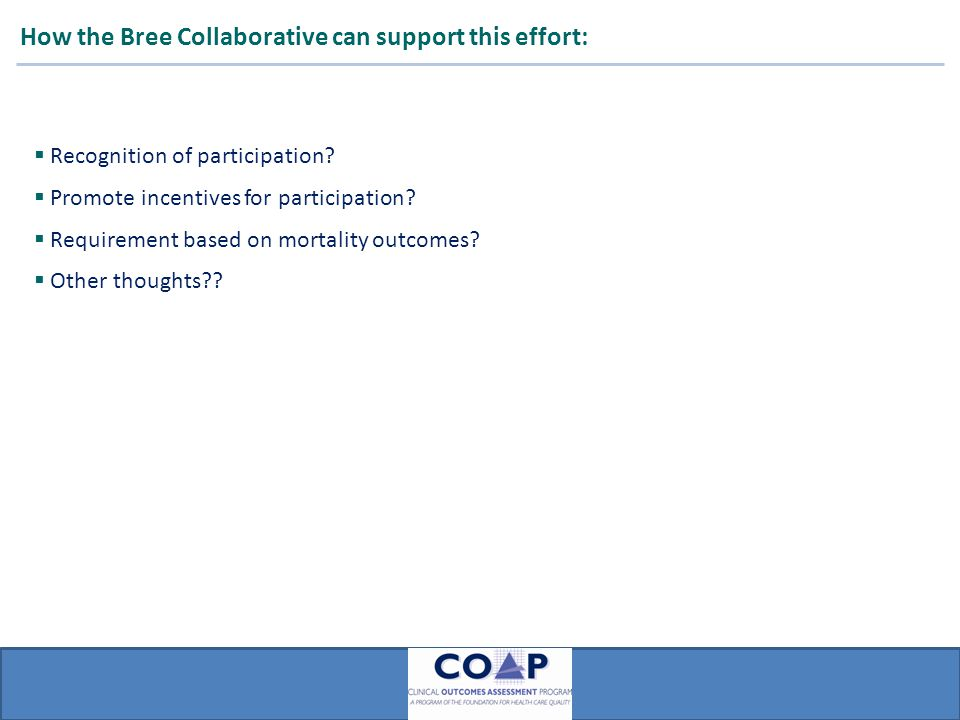 ARMUS How the Bree Collaborative can support this effort:  Recognition of participation.