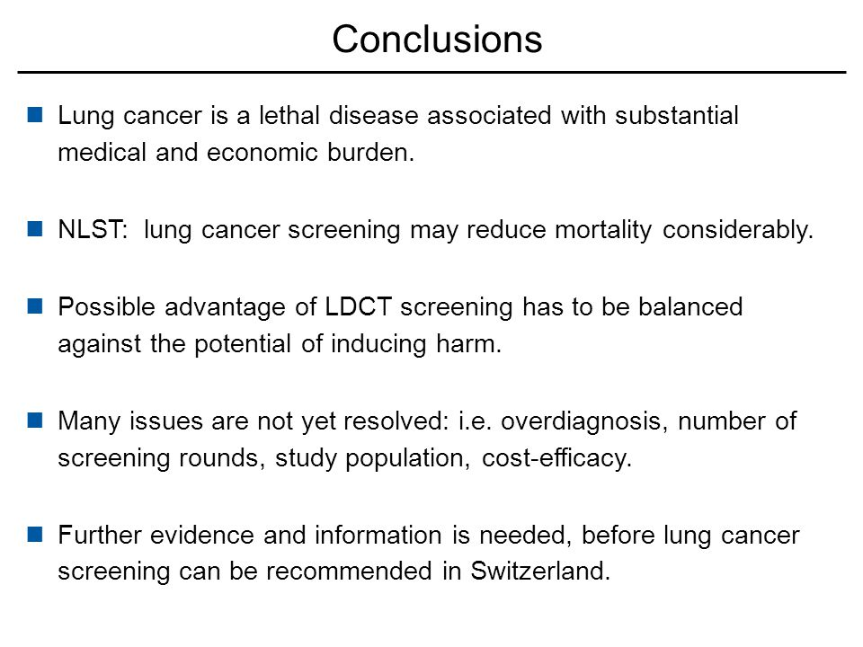 Conclusions Lung cancer is a lethal disease associated with substantial medical and economic burden.