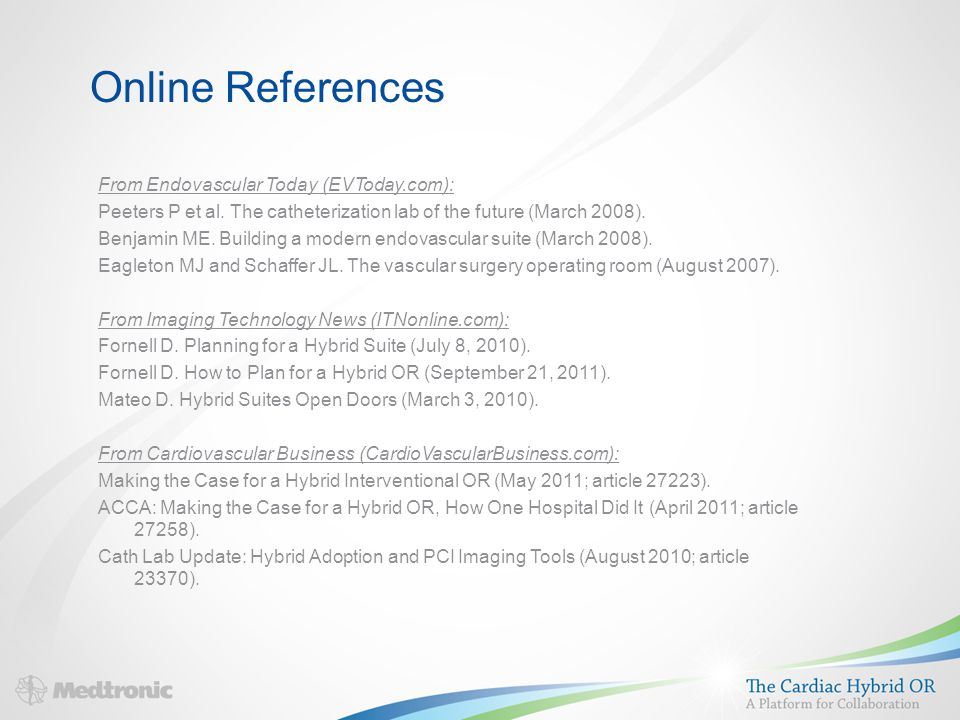 Online References From Endovascular Today (EVToday.com): Peeters P et al.