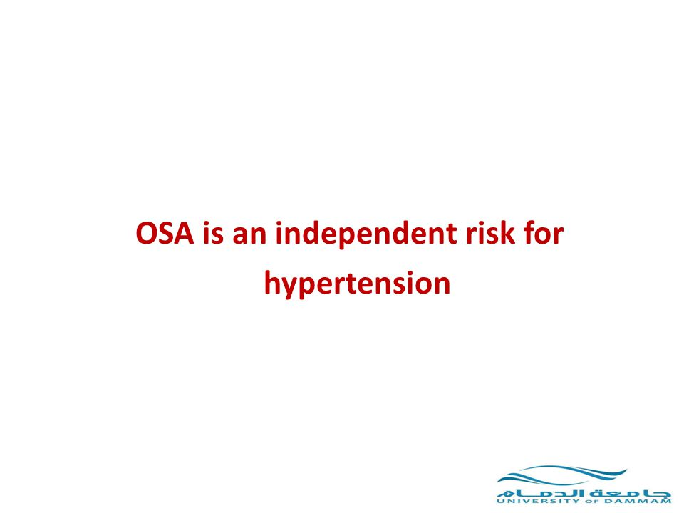 OSA is an independent risk for hypertension
