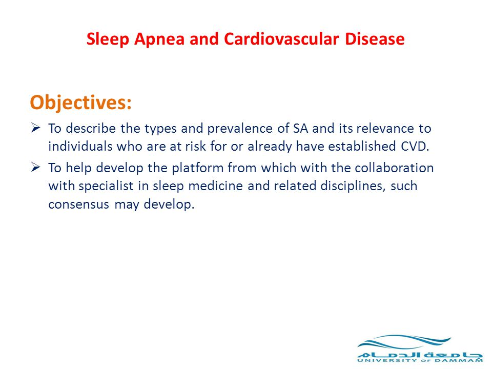 Sleep Apnea and Cardiovascular Disease Table 3: Central Sleep Apnea (CSA) Signs, symptoms, and risk factors: -Congestive heart failure -Paroxysmal nocturnal dyspnea -Witnessed apnea Fatigue/hypersomnolence -Other signs and symptoms include male gender, older age, mitral regurgitation, atrial fibrillation, Cheyne Stokes Respiration (CSR) while awake, hyperventilation with hypocapnia
