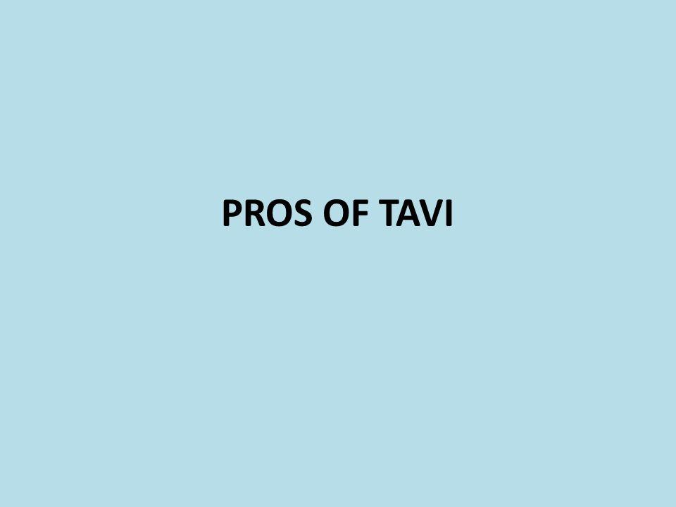PROS OF TAVI