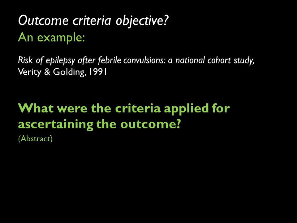 Outcome criteria objective.