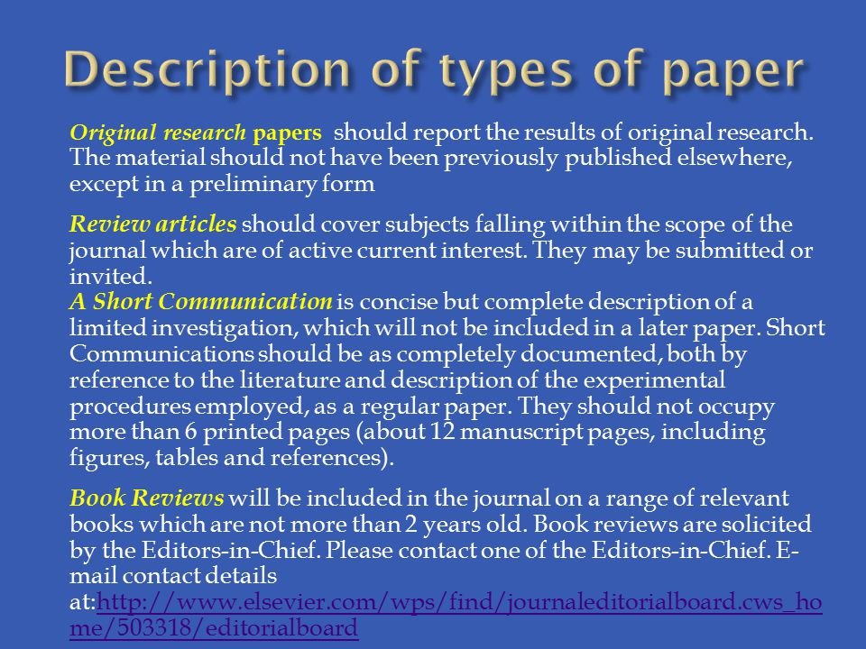 Original research papers should report the results of original research.