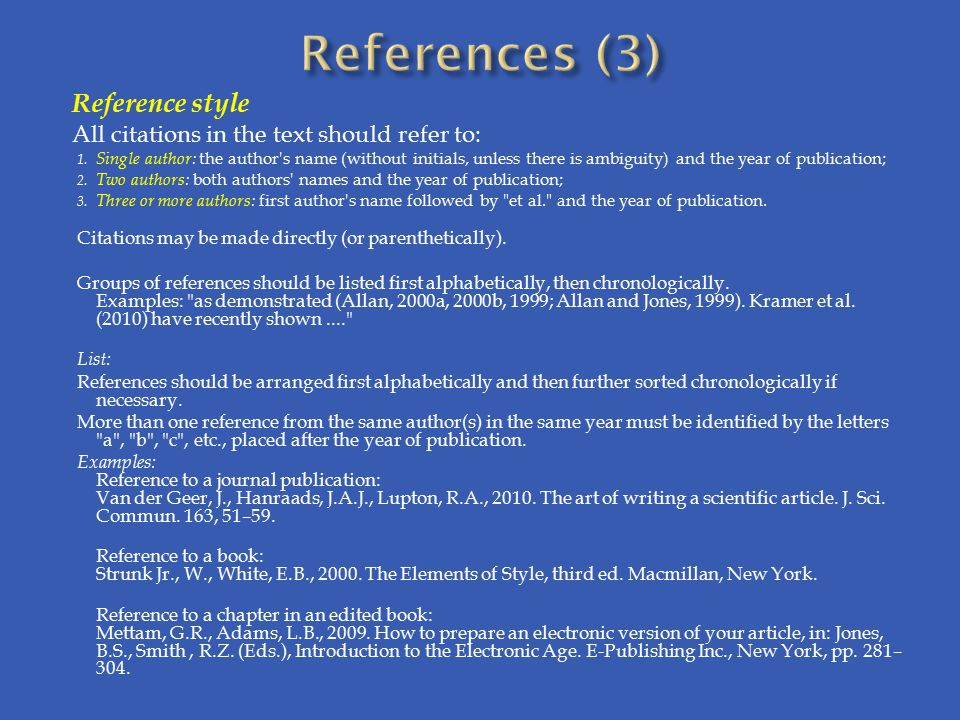 Reference style All citations in the text should refer to: 1.