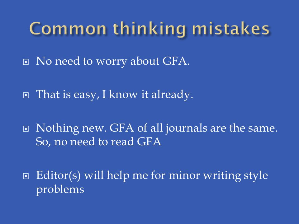  No need to worry about GFA. That is easy, I know it already.