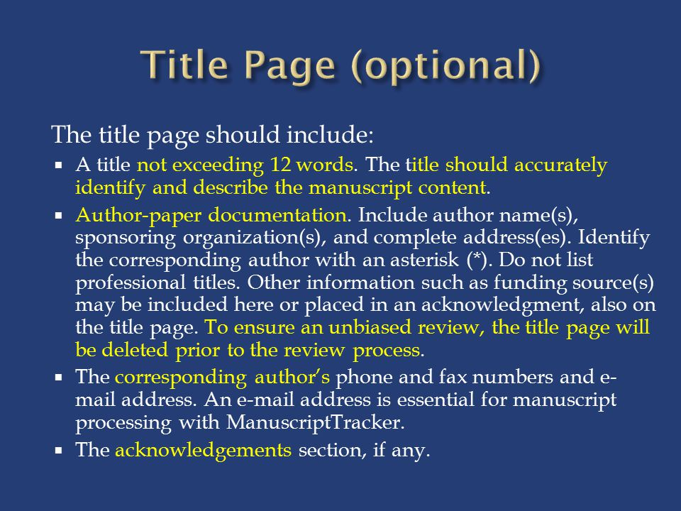 The title page should include:  A title not exceeding 12 words.