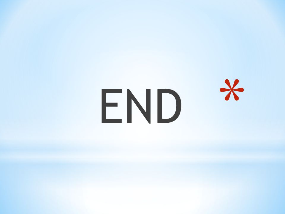 * END