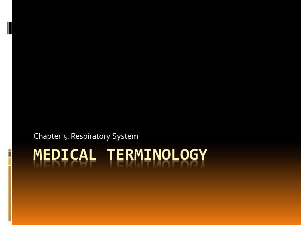 Word Parts for Respiratory System Combining FormDefinition  adenoid/o  alveol/o  bronchi/o, bronch/o  diaphragmat/o,  epiglott/o  laryng/o  lob/o  nas/o, rhin/o  adenoids  alveolus  bronchus  diaphragm  epiglottis  larynx  lobe  nose