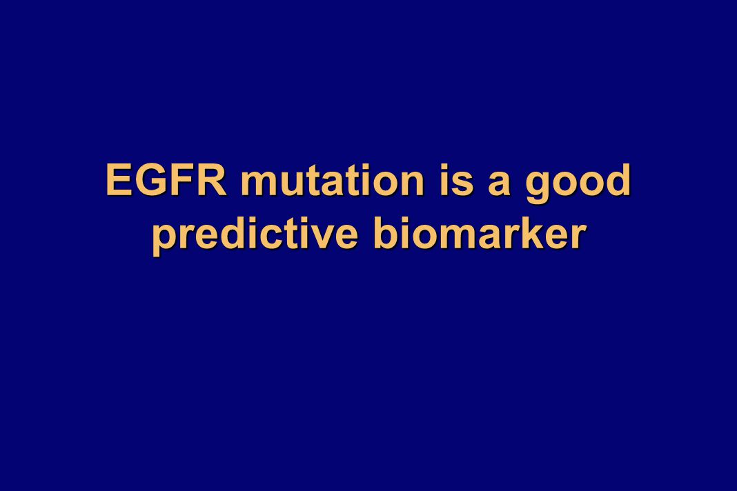 IPASS: 2010 OS by EGFR mutation status (ITT) EGFR Mutation + 0000 Patients at risk: Gefitinib C / P 132 129 126 123 103 95 70 68 24 26 11 15 121 112 88 80 58 55 46 48 38 40 6767 3030 Time from randomisation (months) Probability of survival EGFR Mutation - 5204812162044242832364048 1.0 0.8 0.6 0.4 0.2 0.0 0000 5151 91 85 69 76 52 57 40 44 29 33 26 25 1111 19 16 11 8383 0101 Time from randomisation (months) 5204812162044242832364048 1.0 0.8 0.6 0.4 0.2 0.0 Probability of survival Gefitinib (n=132) Carboplatin/paclitaxel (n=129) HR (95% CI) 1.00 (0.76, 1.33); p=0.990 No.