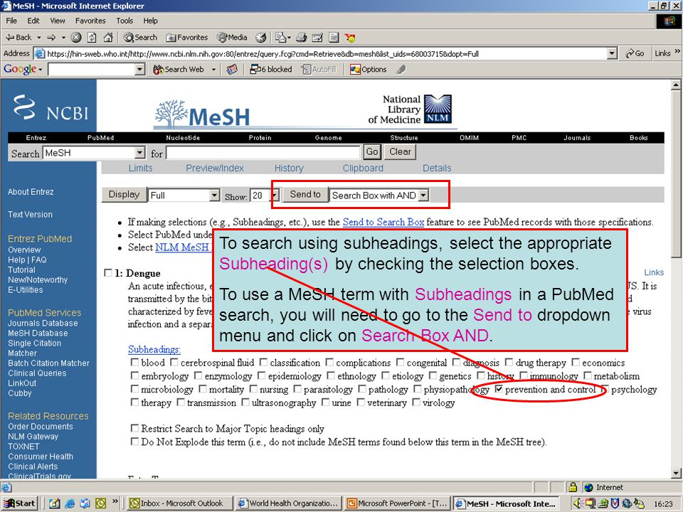 Dengue 7 To search using subheadings, select the appropriate Subheading(s) by checking the selection boxes.