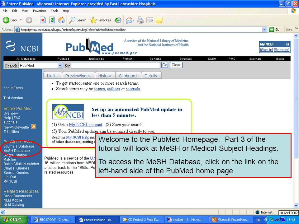 PubMed homepage Welcome to the PubMed Homepage.